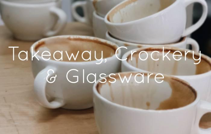 Takeaway, Crockery & Glassware